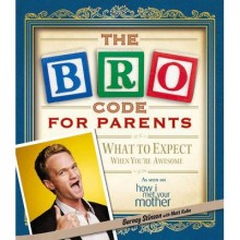 The Bro Code for Parents