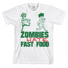 Zombies Hate Fast Food T-skjorte