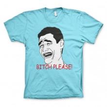 Bitch Please! T-skjorte