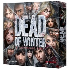 Dead Of Winter, A Crossroads Game, Strategispill