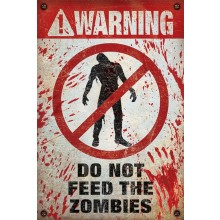 PLAKAT WARNING! DO NOT FEED THE ZOMBIES